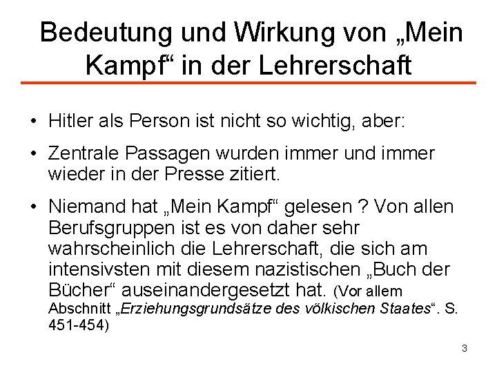 """Bedeutung und Wirkung von """"Mein Kampf"""" in der Lehrerschaft • Hitler als Person"""