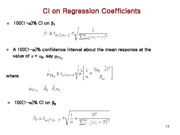 CI on Regression Coefficients n 100(1 -a)% CI on b 1 n A 100(1