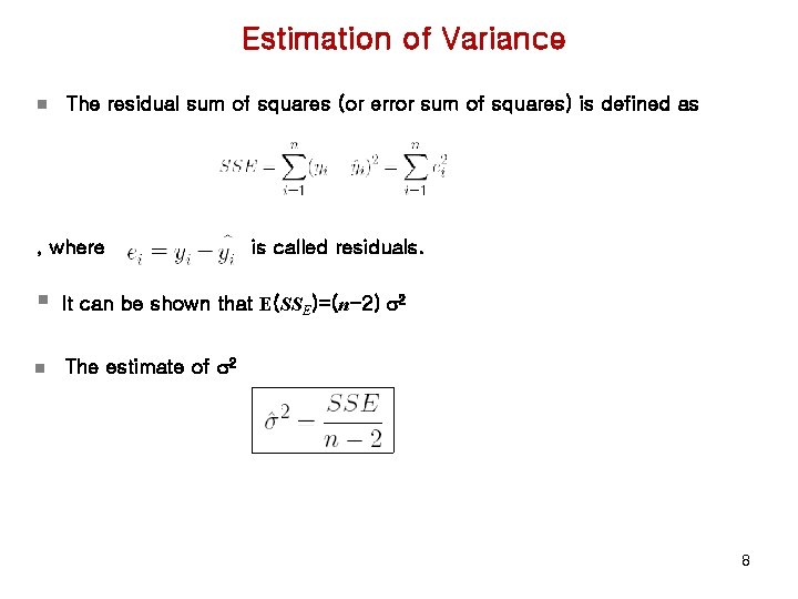 Estimation of Variance n The residual sum of squares (or error sum of squares)