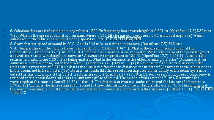 6. Calculate the speed of sound on a day when a 1500 Hz