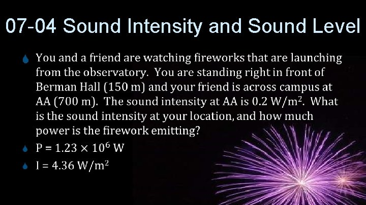 07 -04 Sound Intensity and Sound Level