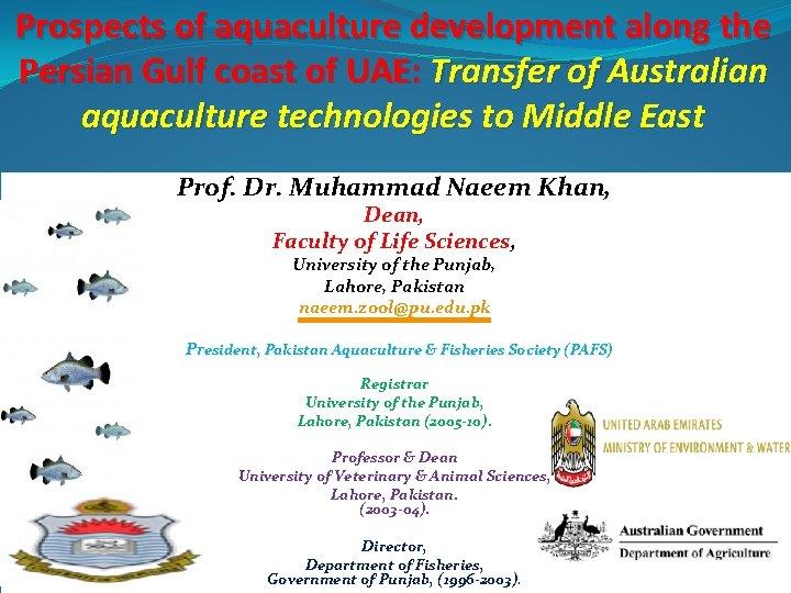 Prospects of aquaculture development along the Persian Gulf coast of UAE: Transfer of Australian