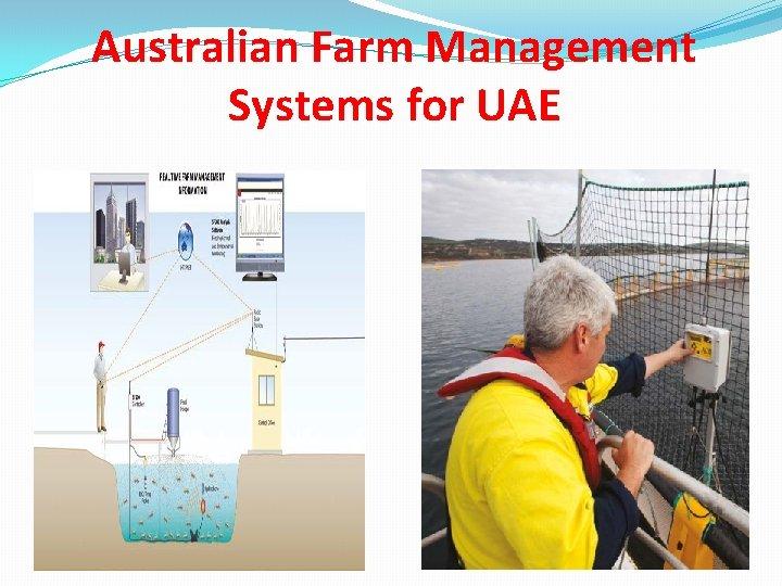 Australian Farm Management Systems for UAE