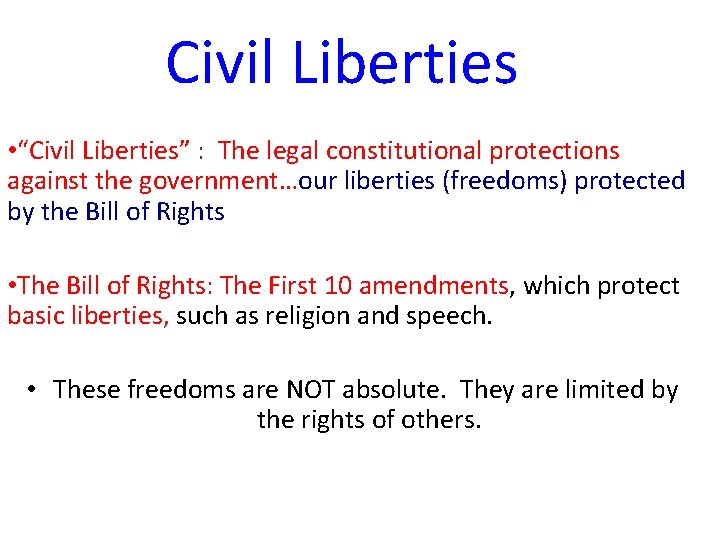 """Civil Liberties • """"Civil Liberties"""" : The legal constitutional protections against the government…our liberties"""