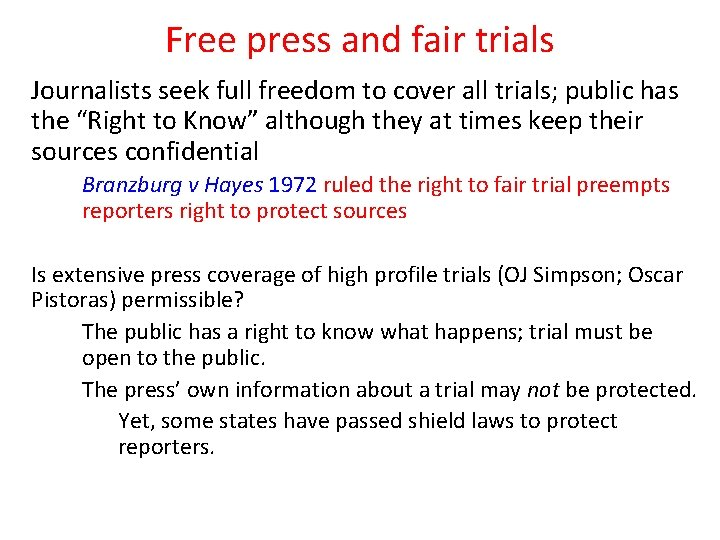 Free press and fair trials Journalists seek full freedom to cover all trials; public