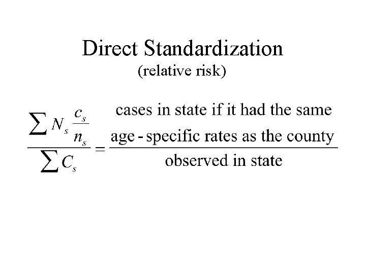 Direct Standardization (relative risk)