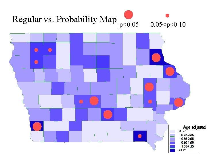 Regular vs. Probability Map p<0. 05<p<0. 10