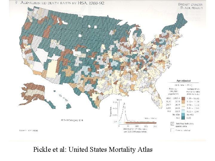Pickle et al: United States Mortality Atlas