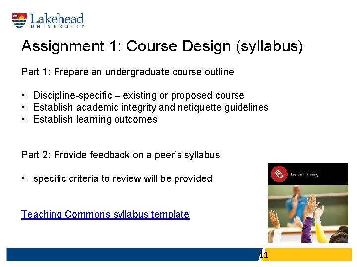 Assignment 1: Course Design (syllabus) Part 1: Prepare an undergraduate course outline • Discipline-specific