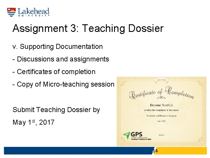 Assignment 3: Teaching Dossier v. Supporting Documentation - Discussions and assignments - Certificates of