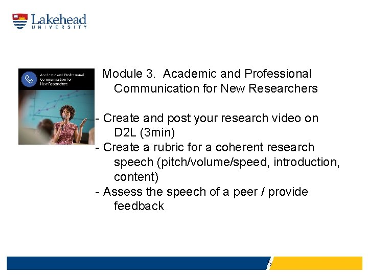 Module 3. Academic and Professional Communication for New Researchers - Create and post