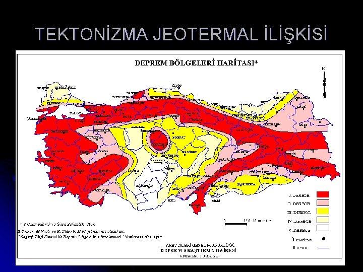 TEKTONİZMA JEOTERMAL İLİŞKİSİ