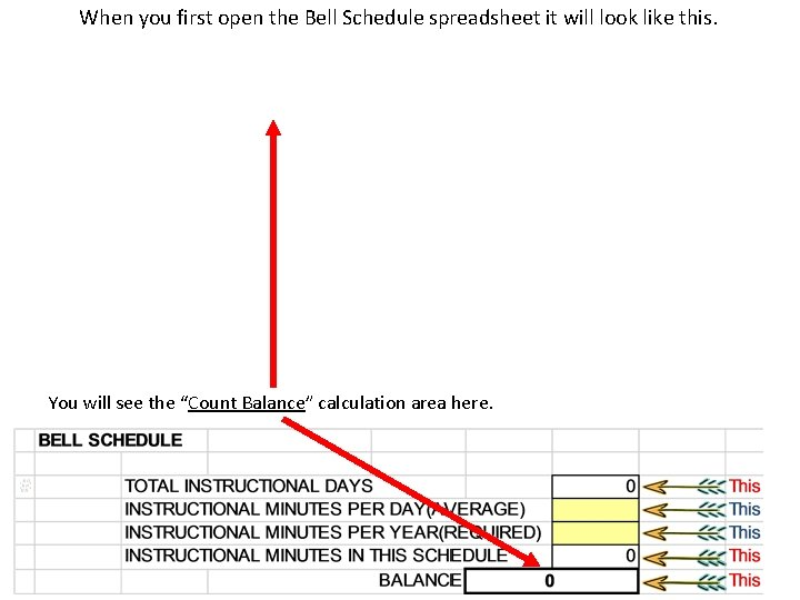 When you first open the Bell Schedule spreadsheet it will look like this. You