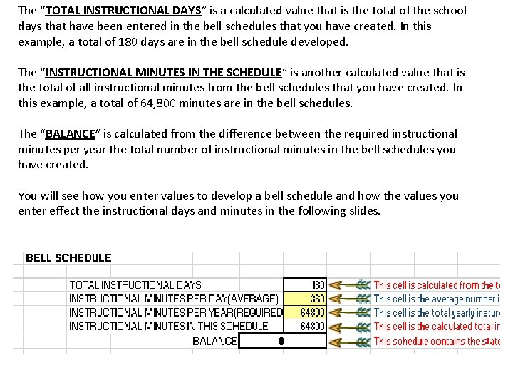 """The """"TOTAL INSTRUCTIONAL DAYS"""" is a calculated value that is the total of the"""