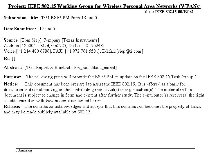 Project: IEEE 802. 15 Working Group for Wireless Personal Area Networks (WPANs) June 2000