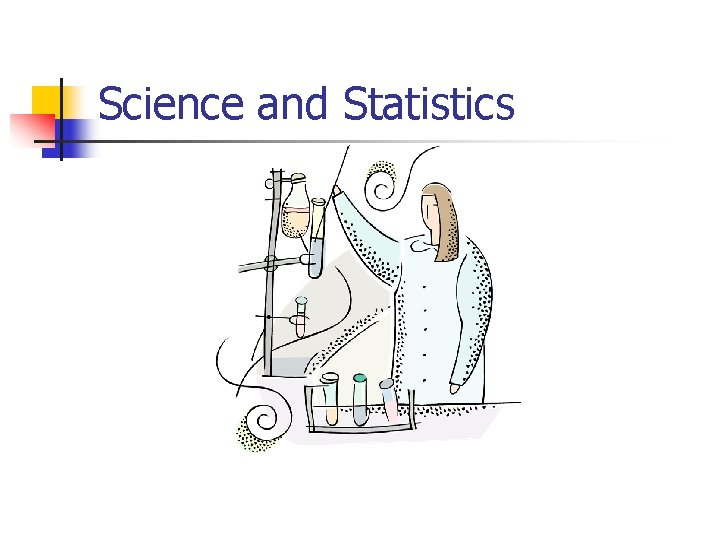 Science and Statistics
