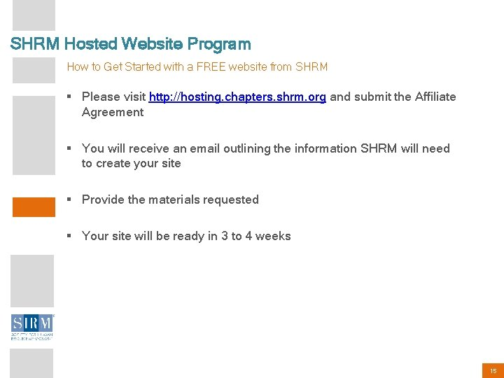 SHRM Hosted Website Program How to Get Started with a FREE website from SHRM