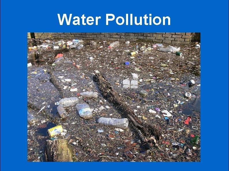 Water Pollution