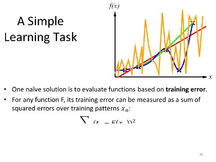 A Simple Learning Task • 26