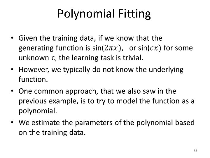 Polynomial Fitting • 33