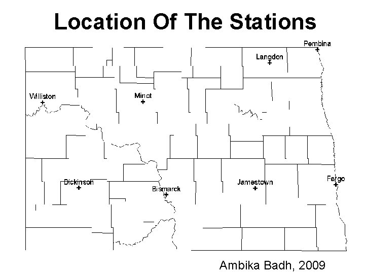 Location Of The Stations Ambika Badh, 2009