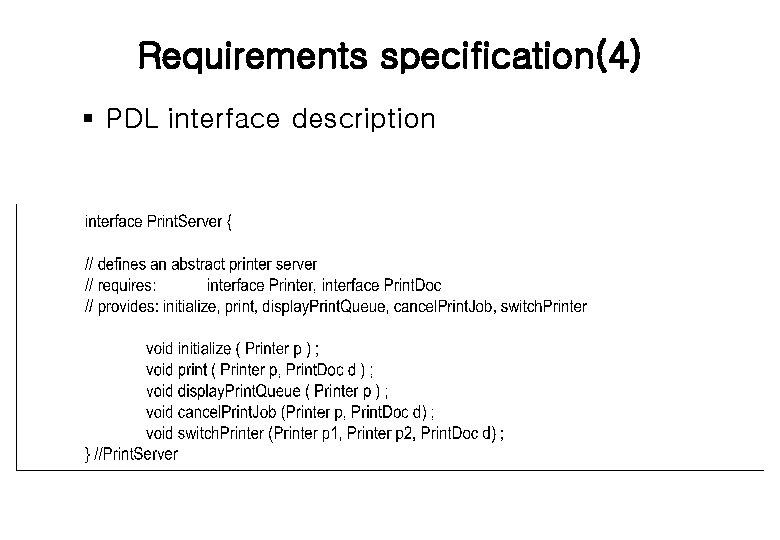 Requirements specification(4) § PDL interface description