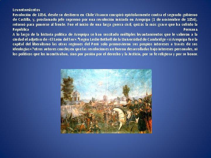Levantamientos Revolución de 1856, desde su destierro en Chile Vivanco conspiró epistolarmente contra el