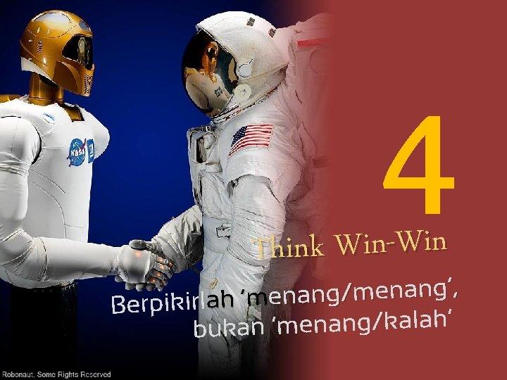 4 Think Win-Win ', g n a n e m / g n a
