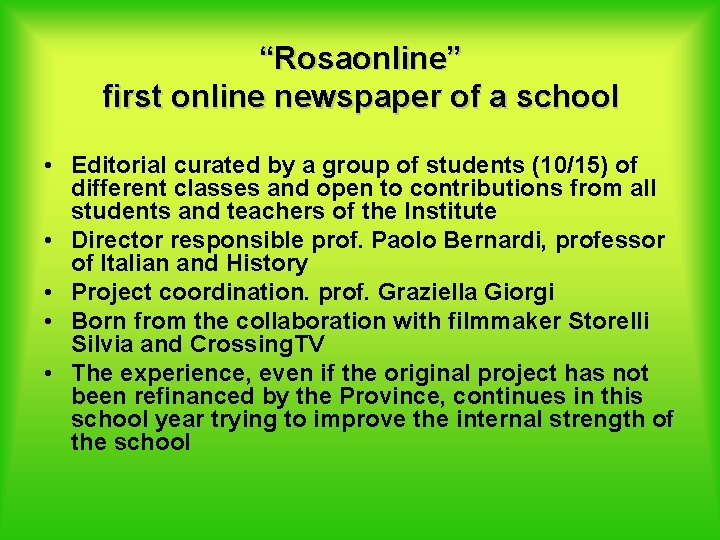"""""""Rosaonline"""" first online newspaper of a school • Editorial curated by a group of"""