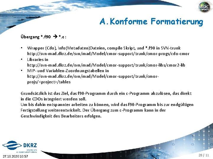 A. Konforme Formatierung Übergang *. f 90 *. c : • • • Wrapper