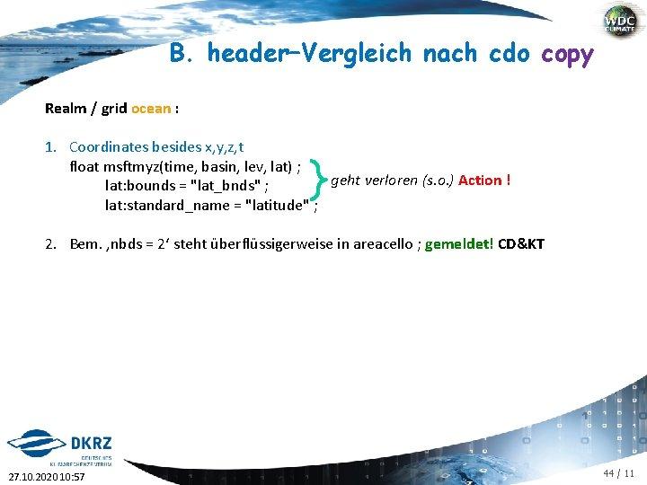 B. header–Vergleich nach cdo copy Realm / grid ocean : 1. Coordinates besides x,