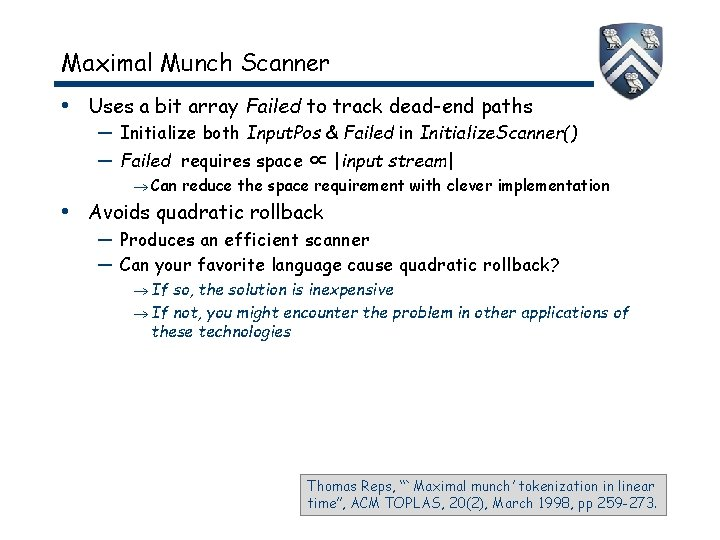 Maximal Munch Scanner • Uses a bit array Failed to track dead-end paths —