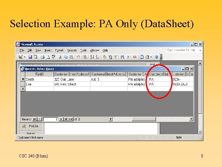 Selection Example: PA Only (Data. Sheet) CSC 240 (Blum) 8