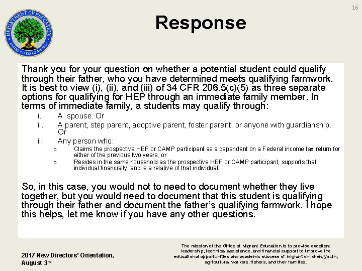 16 Response Thank you for your question on whether a potential student could qualify