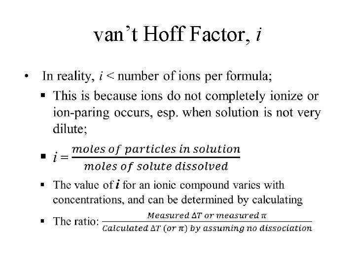 van't Hoff Factor, i •