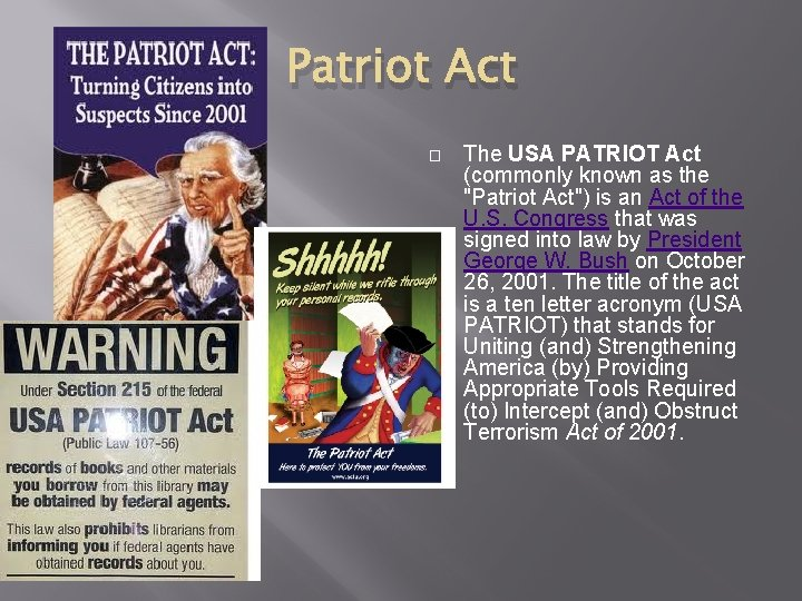 """Patriot Act � The USA PATRIOT Act (commonly known as the """"Patriot Act"""") is"""