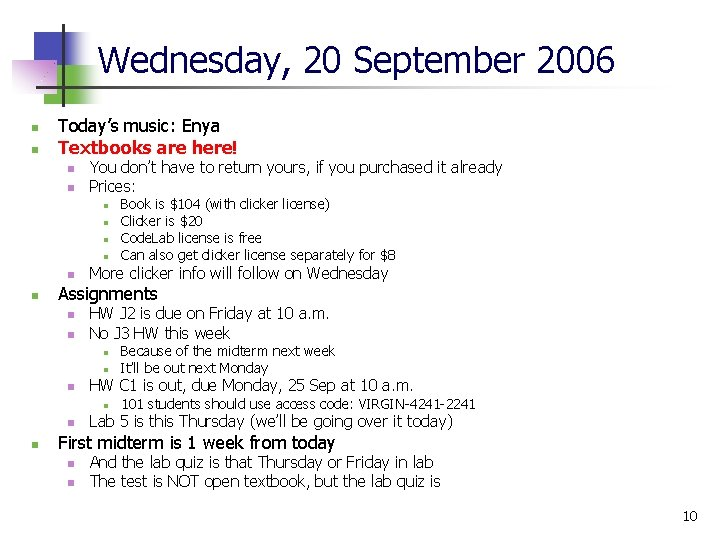 Wednesday, 20 September 2006 n n Today's music: Enya Textbooks are here! n n