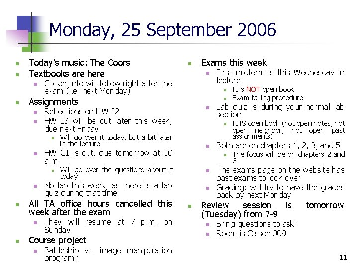 Monday, 25 September 2006 n n Today's music: The Coors Textbooks are here n