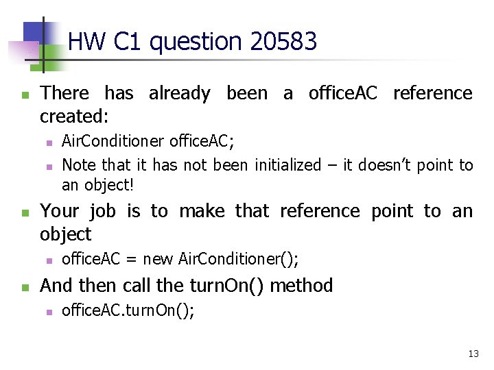 HW C 1 question 20583 n There has already been a office. AC reference