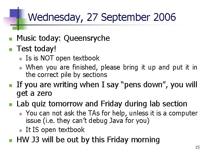 Wednesday, 27 September 2006 n n Music today: Queensryche Test today! n n If