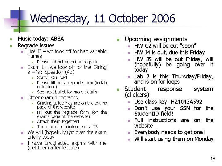 Wednesday, 11 October 2006 n n Music today: ABBA Regrade issues n n n