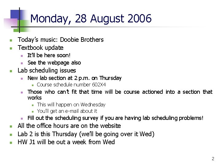 Monday, 28 August 2006 n n Today's music: Doobie Brothers Textbook update n n
