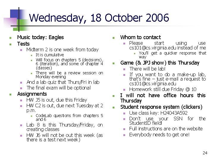 Wednesday, 18 October 2006 n n Music today: Eagles Tests n n n It