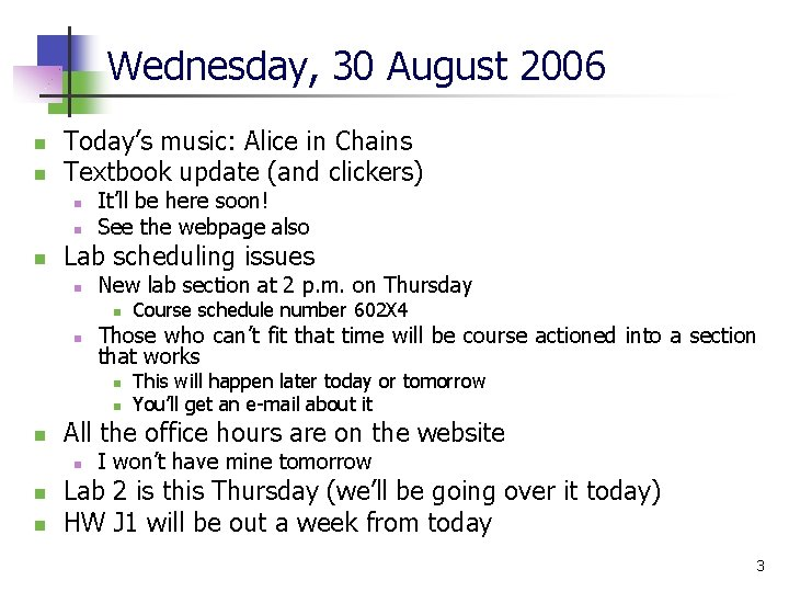 Wednesday, 30 August 2006 n n Today's music: Alice in Chains Textbook update (and