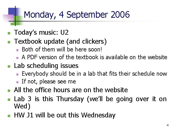Monday, 4 September 2006 n n Today's music: U 2 Textbook update (and clickers)