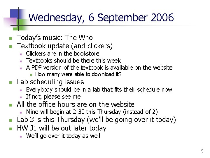Wednesday, 6 September 2006 n n Today's music: The Who Textbook update (and clickers)