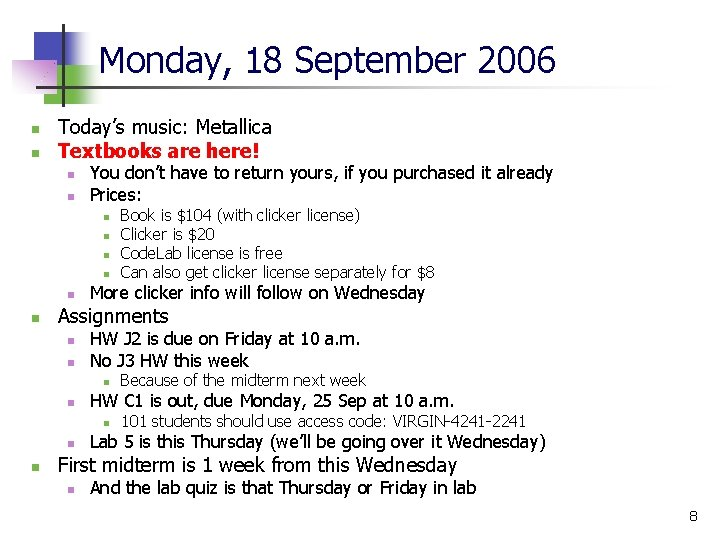 Monday, 18 September 2006 n n Today's music: Metallica Textbooks are here! n n
