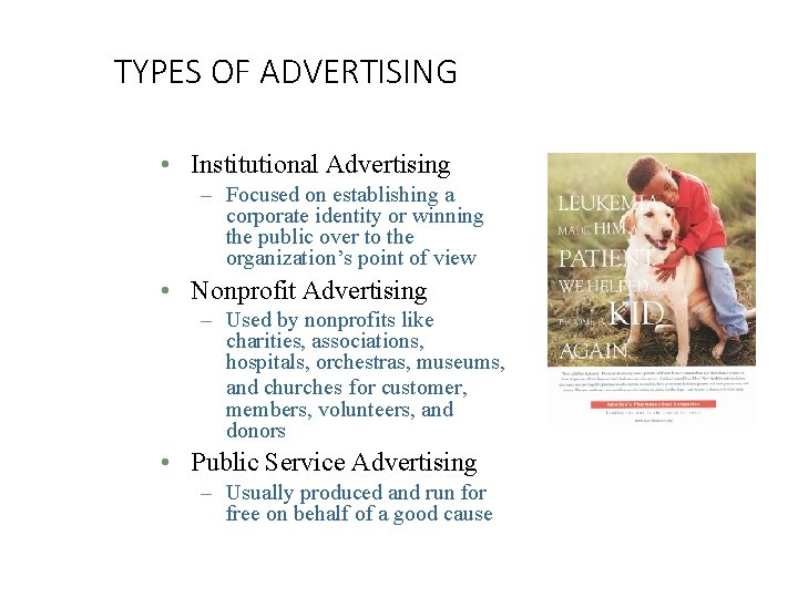 TYPES OF ADVERTISING • Institutional Advertising – Focused on establishing a corporate identity or