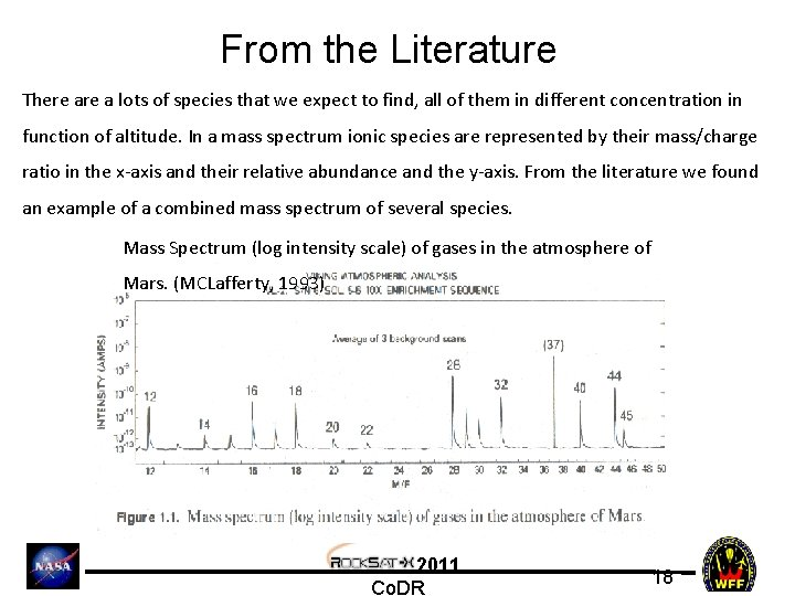 From the Literature There a lots of species that we expect to find, all