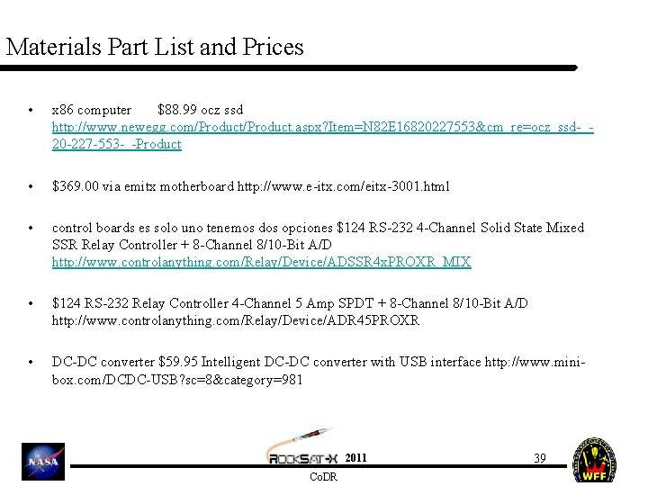 Materials Part List and Prices • x 86 computer $88. 99 ocz ssd http: